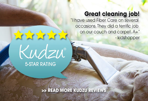 Kudzu 5-Star Rating - Great cleaning job! - I have used Fiber Care on several occasions. They did a terrific job on our couch and carpet. A+